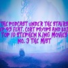 The Podcast Under the Stairs EP 95 - Top 10 Stephen King Movies - No.3 The Mist