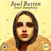 Soul Button - Inner Symphony #013