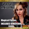 VDX Feat. A BILLI FREE - Magical Passes (OTHERSOUL REMIX)