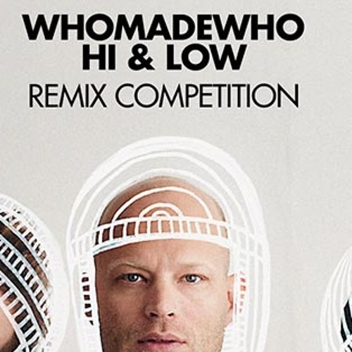 Whomadewho - Hi & Low (Deepstereo remix)