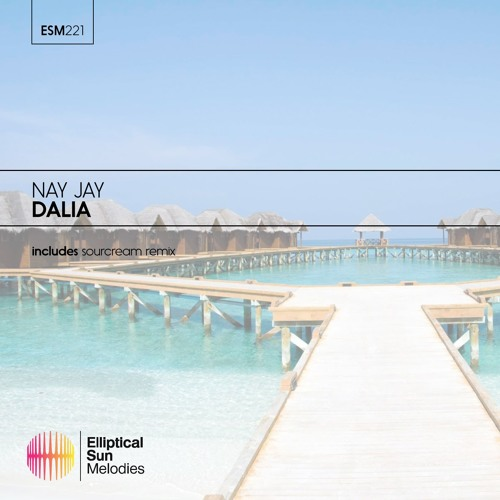 Nay Jay - Dalia [ OUT NOW ]