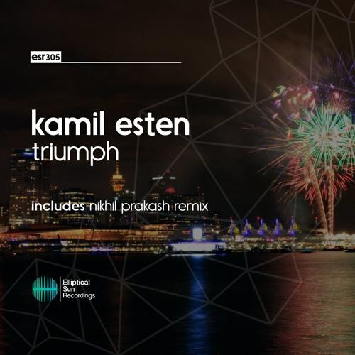 Kamil Esten - Triumph ( Nikhil Prakash Remix ) OUT NOW