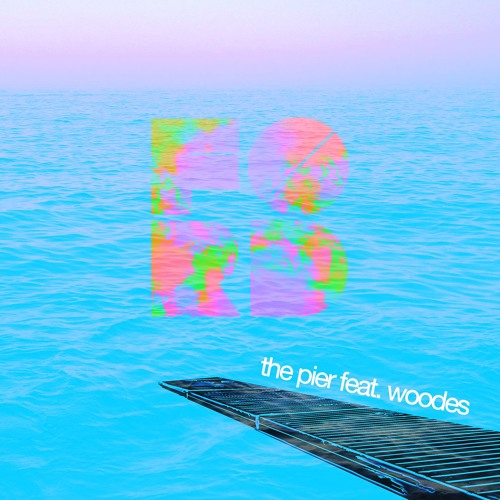 The Pier (feat. Woodes)