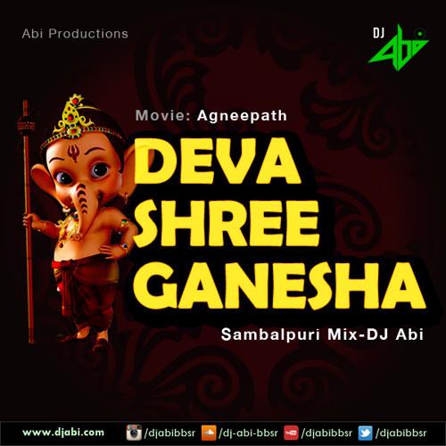 Deva Shree Ganesha-Sambalpuri Mix-DJ Abi