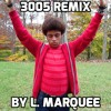 L. Marquee - 3005 REMIX