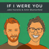 If I Were You - Episode 232: Bad Kiss (w/Arielle Vandenberg!)
