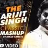 Classic Mashup Arjit Singh Mp3