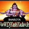 Bhang Ka Bharota [Special Haryanvi Bhola Mix] Dj Ankur Dj Yash Audio Production