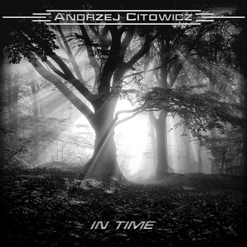 """new song """"Fade Away"""" from """"In Time"""" album(2016)- FREE DOWNLOAD"""