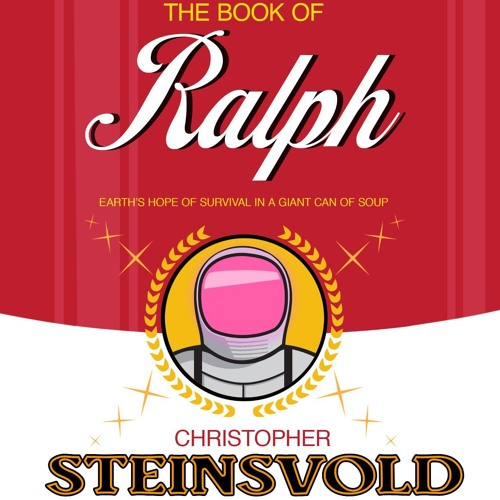 The Book Of Ralph by Christopher Steinsvold, Narrated by James Patrick Cronin