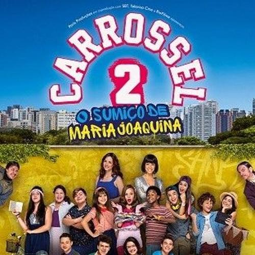 Carrossel 2: O Filme [Soundtrack]