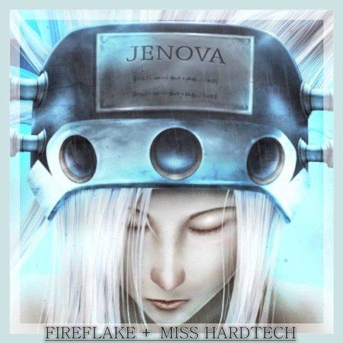 Download Fireflake + Miss Hardtech - Jenova