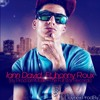 Ella Me Gusta - Iam David Ft. Jhonny Roux (Mas Fama)- The Full Star Records][Taynex Prod.By.]