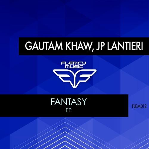 Gautam Khaw & JP Lantieri - Fantasy EP
