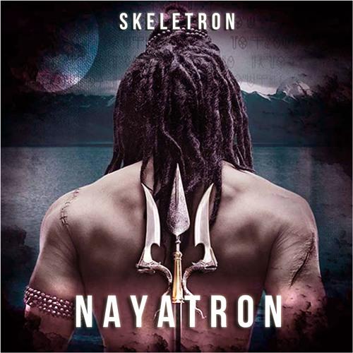 Skeletron - Nayatron (Original Mix)