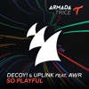 Decoy! & Uplink feat. AWR - So Playful [OUT NOW]