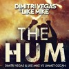 Dimitri Vegas & Like Mike Ft Ummet Ozcan - The Hum (Ivan Radilla Bootleg)BUY PARA DESCARGAR