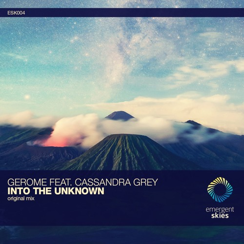 Gerome feat. Cassandra Grey - Into the Unknown (Original Mix) [ESK004] (OUT NOW)