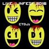 CTDJs - Live At Infest 2016