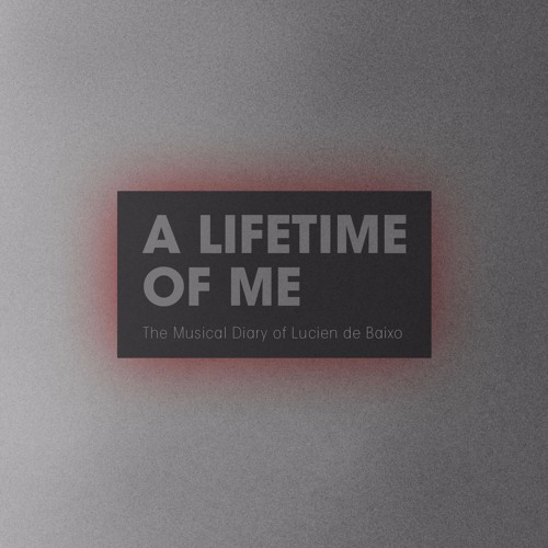 The Musical Diary: A Lifetime of Me