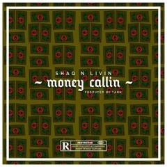 Money callin