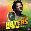 Ebony + Haters Anthem + Rude Buoy (prod by Tombeatz)