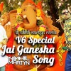 V6 Ganesh Song 2016  Dance Mix  Dj Nikhil Martyn
