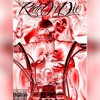 King A.P - Ride Or Die (Ft. King Tone)