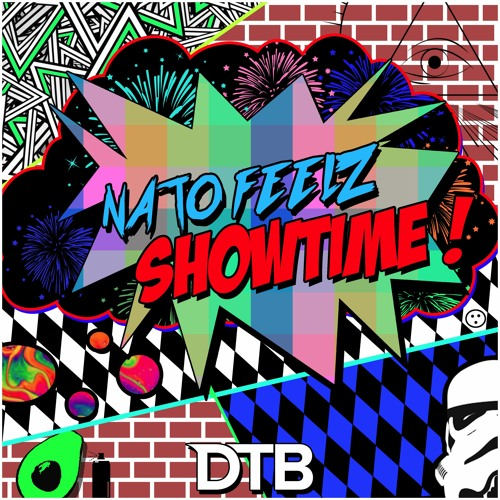 Nato Feelz - Showtime