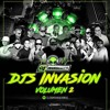 DJS INVASORES THE MIXTAPE VOL 2