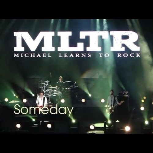 Someday (Michael learns to Rock) - Wolfenton Music Austria 2017