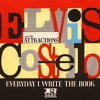 Elvis Costello and the Attractions – Everyday I Write the Book [Cover]