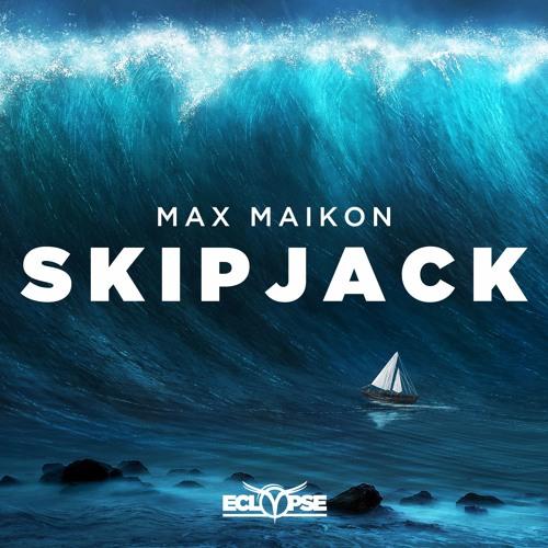 Max Maikon - Skipjack [FREE DOWNLOAD]