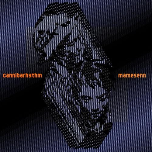"""""""Cannibarhythm""""  mixed by DJ Shun-Shun"""