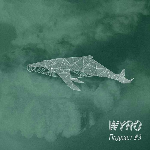 Wyro Podcast 03