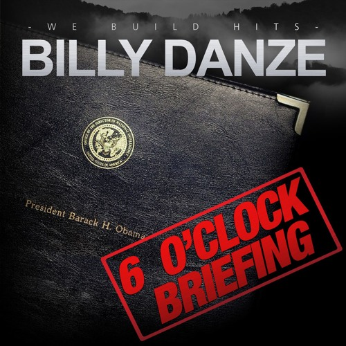 Billy Danze - 6 o'clock Briefing