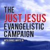 The Love of Christ and the Hatred of the World, Part 2 (Just Jesus Evangelistic Campaign, Day 249)