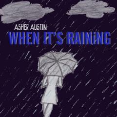 When It's Raining (Single)