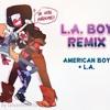 LA Boy Mashup [American Boy + LA]