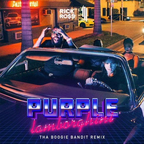 Skrillex Rick Ross Purple Lamborghini Tha Boogie Bandit Remix