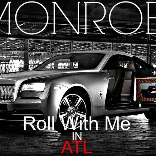 Roll With Me In ATL