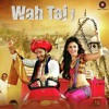 Wah taj SOngs