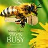 Stay'n Busy