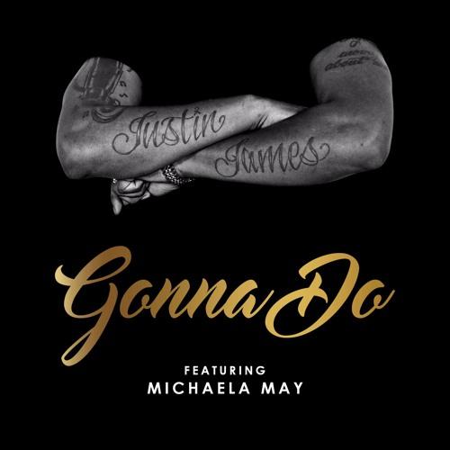 Gonna Do Feat Michaela May