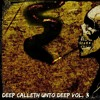 Deep Calleth Unto Deep Vol. 3