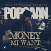 Popcaan - Money Mi Want [2016]