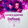 Kayne & Sanchez Live Audio//DefinedCargo, Shoreditch//Main Room - Sunday 28th of August 2016