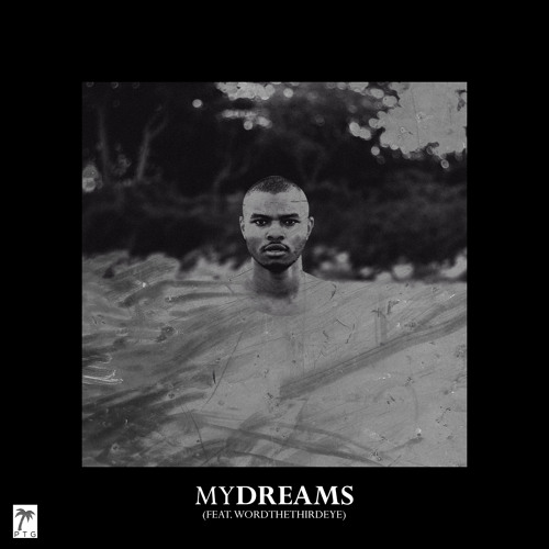 My Dreams (Feat. Word The Third Eye)