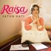 Raisa - Jatuh Hati ft @yoantamara
