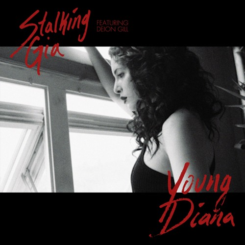 Young Diana (Feat. Deion Gill)